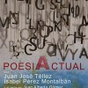 POESIA ACTUAL con Juan José Téllez y Isabel Pérez Montalbán