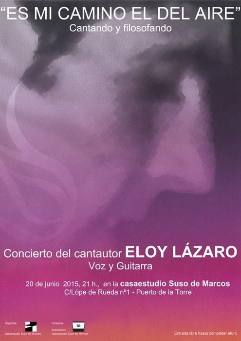 """Concierto del cantautor ELOY LÁZARO: """"ES MI CAMINO EL DEL AIRE"""""""