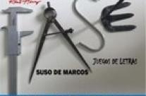 Exposición de Suso de Marcos con «Juegos de letras»