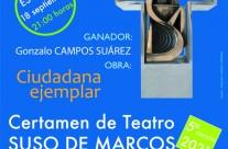 Estreno de la obra «CIUDADANA EJEMPLAR», de Gonzalo Campos Suárez, ganadora de V Certamen de Teatro Suso de Marcos. Premio Ciudad de Málaga 2021